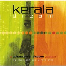 Kerala Dream mp3 Album by Shaman's Dream