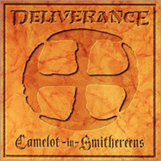 Camelot-In-Smithereens mp3 Album by Deliverance