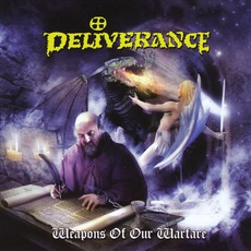 Weapons Of Our Warfare (Remastered) mp3 Album by Deliverance