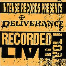Intense Live Series, Volume 1 mp3 Live by Deliverance