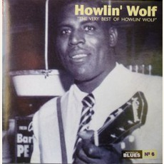 The Very Best Of Howlin' Wolf