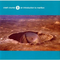 Crash Course: An Introduction To Marillion