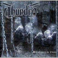 Worshipped By Chaos mp3 Album by Thundra