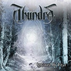 Ignored By Fear mp3 Album by Thundra