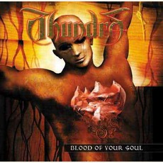 Blood Of Your Soul mp3 Album by Thundra