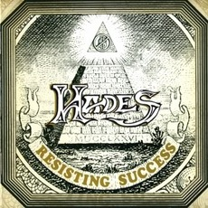 Resisting Success (Remastered) by Hades