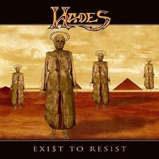 Exist To Resist (Remastered) by Hades