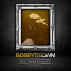 Masterpiece mp3 Album by Bobby Brown