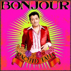 Bonjour mp3 Album by Rachid Taha