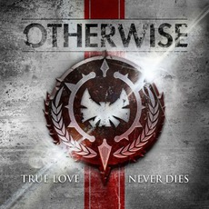 True Love Never Dies mp3 Album by Otherwise