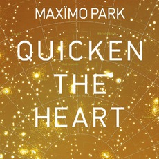 Quicken The Heart mp3 Album by Maxïmo Park