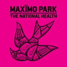 The National Health (Deluxe Edition) mp3 Album by Maxïmo Park