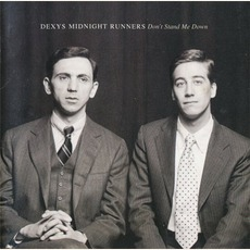 Don't Stand Me Down (Re-Issue) mp3 Album by Dexys Midnight Runners
