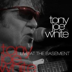 Live At The Basement mp3 Live by Tony Joe White