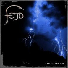 I En Tid Som Var mp3 Album by Fejd