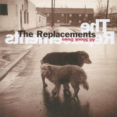 All Shook Down (Re-Issue) by The Replacements