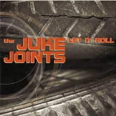 Let It Roll by The Juke Joints