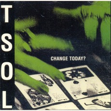 Change Today? (Re-Issue) mp3 Album by T.S.O.L.