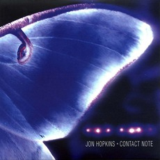 Contact Note mp3 Album by Jon Hopkins