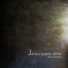 Soft Answers by Janes Scenic Drive