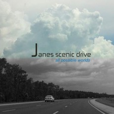 All Possible Worlds by Janes Scenic Drive
