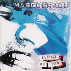 Surface Of Pain by Masquerade