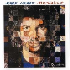 Mosaics mp3 Album by Mark Heard
