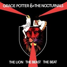 The Lion The Beast The Beat (Deluxe Edition) mp3 Album by Grace Potter and the Nocturnals