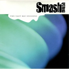 The East Bay Sessions by Smash Mouth