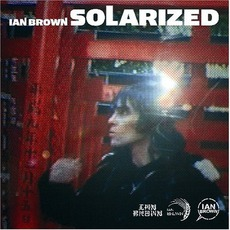 Solarized mp3 Album by Ian Brown