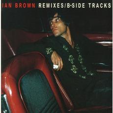 Remixes / B-Side Tracks by Ian Brown