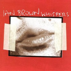 Whispers mp3 Single by Ian Brown
