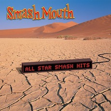 All Star Smash Hits mp3 Artist Compilation by Smash Mouth