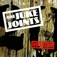20 Years by The Juke Joints