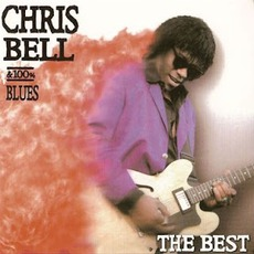 The Best by Chris Bell & 100% Blues