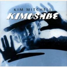 Kimosabe mp3 Album by Kim Mitchell