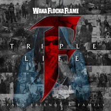 Triple F Life: Friends, Fans & Family (Deluxe Edition) by Waka Flocka Flame