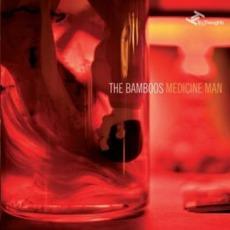 Medicine Man mp3 Album by The Bamboos