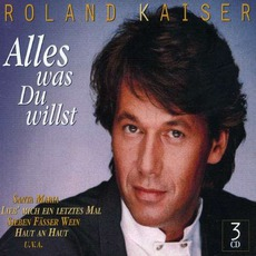 Alles Was Du Willst mp3 Artist Compilation by Roland Kaiser