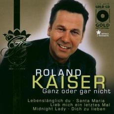 Ganz Oder Gar Nicht (Gold Edition)