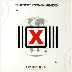 Axis Of Evil (Limited Edition) mp3 Album by Suicide Commando