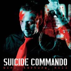 Bind, Torture, Kill (Limited Edition)