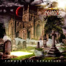 Former Life Departure mp3 Album by Syringe