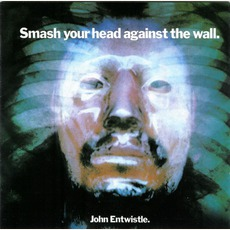 Smash Your Head Against The Wall (Remastered)