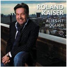 Alles Ist Möglich mp3 Album by Roland Kaiser
