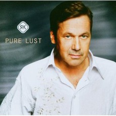 Pure Lust mp3 Album by Roland Kaiser