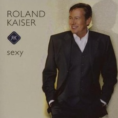 Sexy mp3 Album by Roland Kaiser
