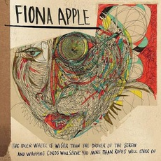 The Idler Wheel... (Deluxe Edition) mp3 Album by Fiona Apple