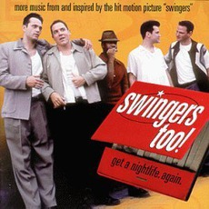 Swingers Too! mp3 Soundtrack by Various Artists
