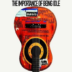 The Importance Of Being Idle mp3 Single by Oasis
